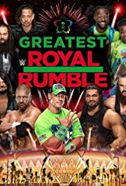 WWE Greatest Royal Rumble openload watch