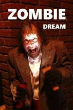 Zombie Dream Movie HD watch