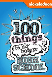 100 Things To Do Before High School Season 1 Projectfreetv