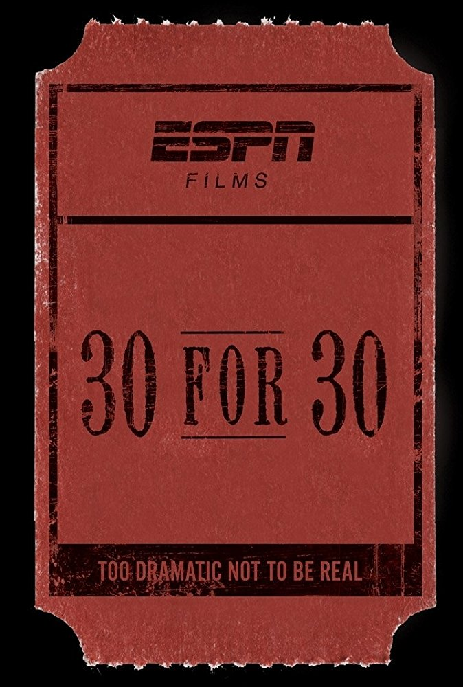 Watch Series 30 for 30 Season 1