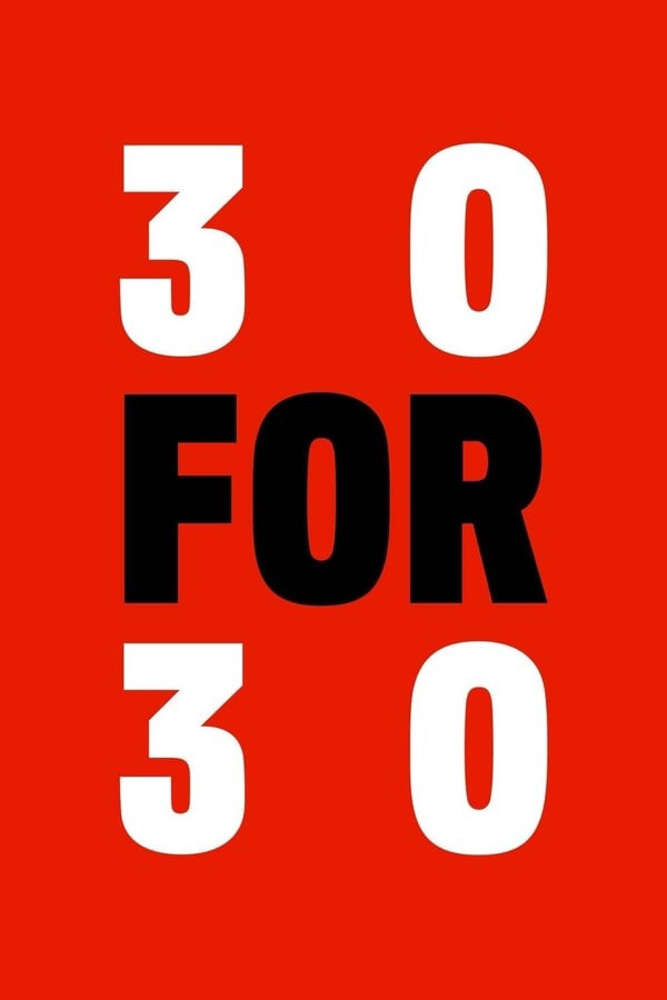 30 for 30 Season 4 123Movies