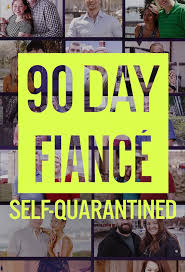 90 Day Fiancé Self-Quarantined Season 1 123Movies