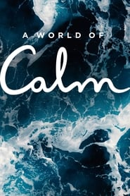 A World of Calm Season 1