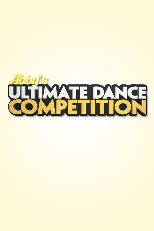 stream Abbys Ultimate Dance Competition Season 2