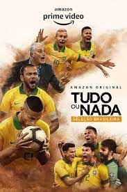 All or Nothing Brazil National Team Season 1 123Movies