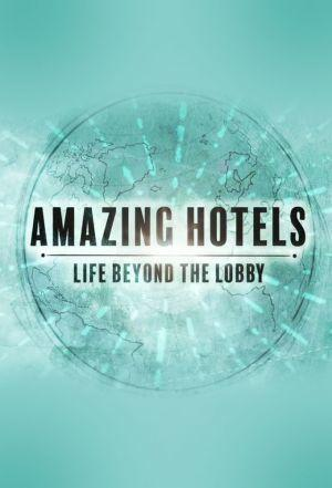 Amazing Hotels Life Beyond the Lobby Season 2 123Movies