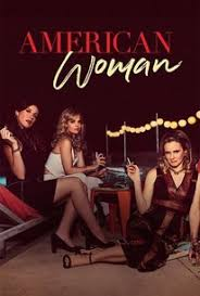 American Woman Season 1 Projectfreetv