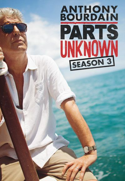 Anthony Bourdain Parts Unknown Season 3 funtvshow