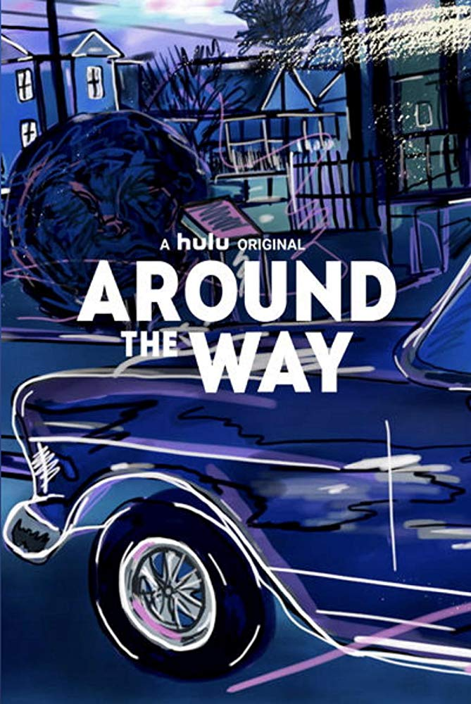 Around The Way Season 1 123Movies