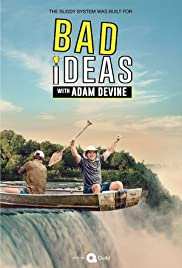 Bad Ideas with Adam Devine Season 1 123Movies