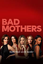 Bad Mothers Season 1 123Movies