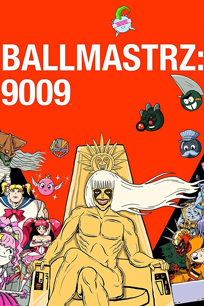 Watch Series Ballmastrz 9009 Season 1