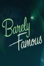 Barely Famous Season 1 123Movies