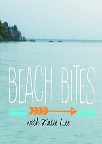 Beach Bites with Katie Lee Season 2  123streams