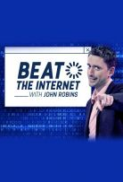 Beat the Internet with John Robins Season 1 123Movies