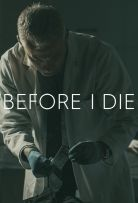 Before I Die Season 1 123Movies