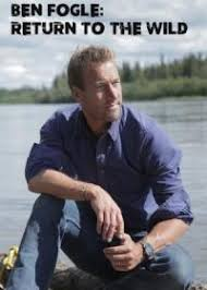 Ben Fogle Return To The Wild Season 1 123Movies