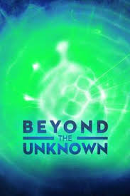 Watch Free HD Series Beyond the Unknown Season 3