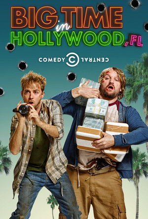 Big Time In Hollywood, FL Season 1 123Movies