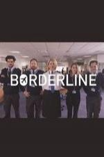 Borderline (2016) Season 1 Projectfreetv