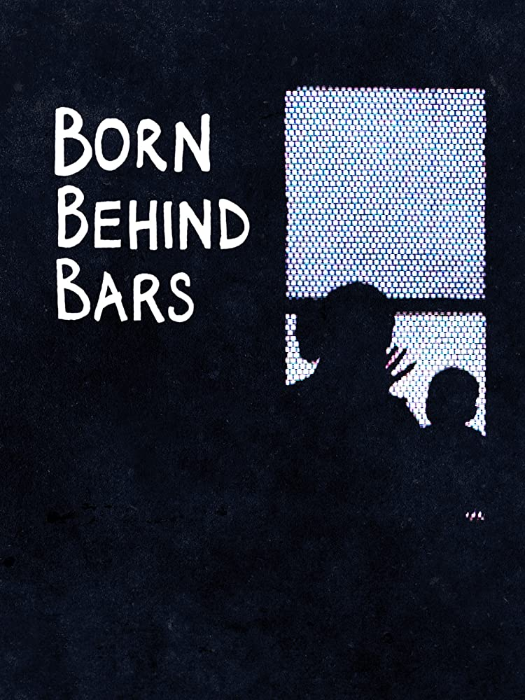 Born Behind Bars Season 1 123Movies