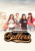 Bringing Up Ballers Season 1 123Movies