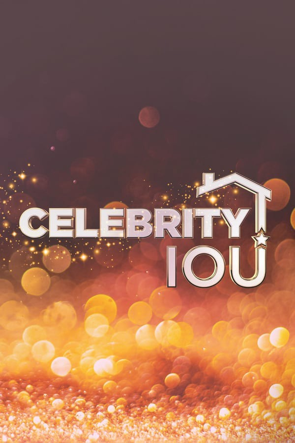 Celebrity IOU Season 2 123Movies
