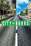 City vs Burbs Season 1 123Movies