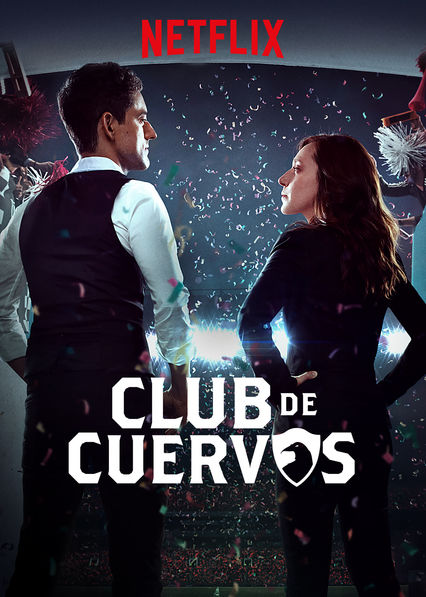 Club de Cuervos Season 2 123Movies