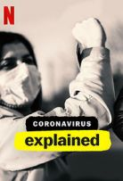 Coronavirus, Explained Season 1 123Movies