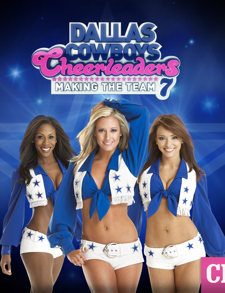 Watch Series Dallas Cowboys Cheerleaders Making The Team Season 13