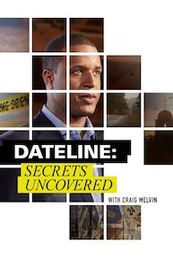Watch Series Dateline Secrets Uncovered Season 7