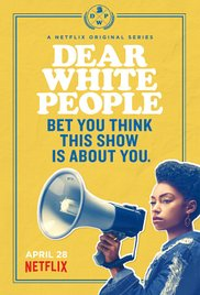 Dear White People Season 1 funtvshow