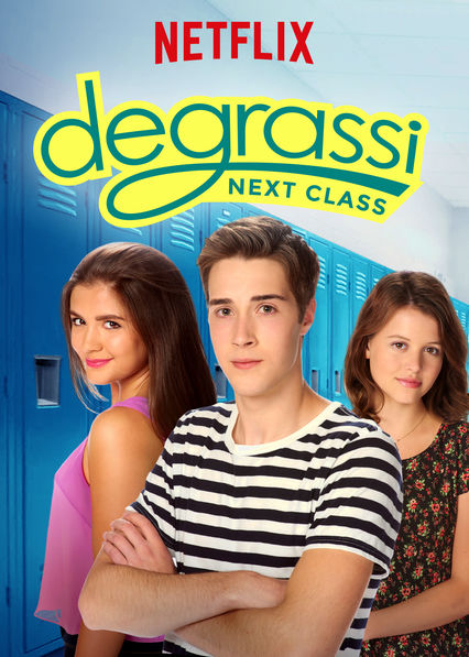 Degrassi Next Class Season 1 123Movies