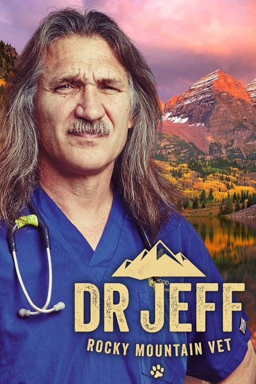 Dr Jeff Rocky Mountain Vet Season 1 123Movies