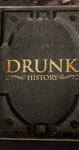 Drunk History Season 5 Full Episodes 123movies