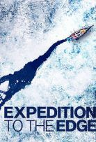 Expedition to the Edge (2020) Season 1 123Movies