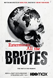 Exterminate All the Brutes Season 1