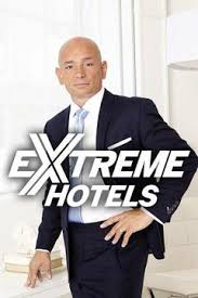 Extreme Hotels Season 1 123Movies