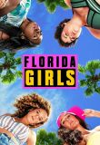 Florida Girls Season 1 123streams