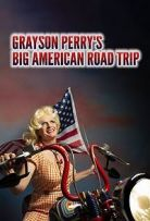 Grayson Perry's Big American Road Trip Season 1 123Movies