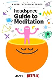 Headspace Guide to Meditation Season 1 Full Episodes 123movies