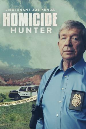 Homicide Hunter Lt Joe Kenda Season 9 123Movies
