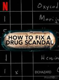Watch Series How to Fix a Drug Scandal Season 1