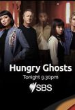 Hungry Ghosts Season 1 123Movies
