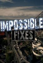 Impossible Fixes Season 1