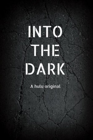 Into The Dark Season 2 123Movies