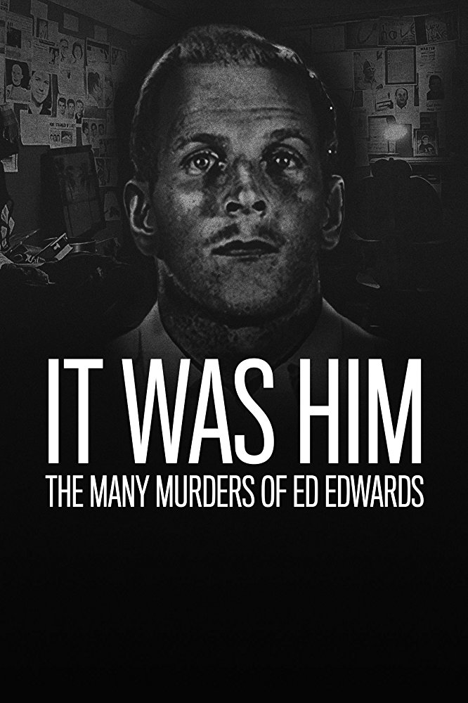 It Was Him The Many Murders of Ed Edwards Season 1 123Movies