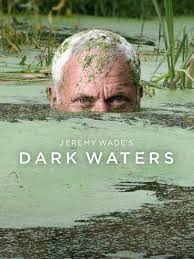 Jeremy Wades Dark Waters Season 1 123Movies