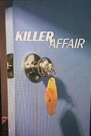 Killer Affair Season 1 Projectfreetv